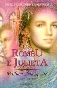 Romeu e Julieta          William Shakespeare
