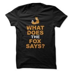 What Does The Fox Says Funny T-Shirt