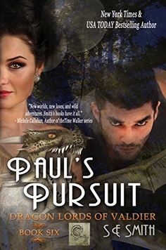 Paul's Pursuit: Dragon Lords of Valdier: Book 6: Science Fiction Romance:   Internationally acclaimed, New York Times and USA TODAY Bestselling author of Science Fiction, Urban Fantasy, and Paranormal Romance brings another action, adventure, and suspense