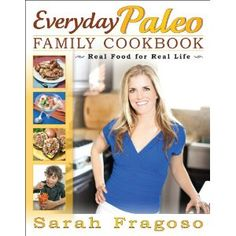 Everyday Paleo Family Cookbook and Costco!!! - Everyday Paleo  incredible kid friendly, after work preperation friendly....alll gluten free and yummy