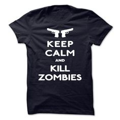 KEEP CALM AND KILL ZOMBIES - #gift for girlfriend #gift box. PRICE CUT => https://www.sunfrog.com/No-Category/KEEP-CALM-AND-KILL-ZOMBIES-shvd.html?68278