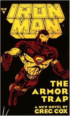 Iron Man : The Armor Trap: Greg Cox.