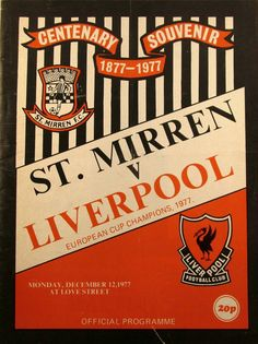 St Mirren 1 Liverpool 1 (4-5 pens) in Dec 1977 at Love Street. The programme cover #Friendly