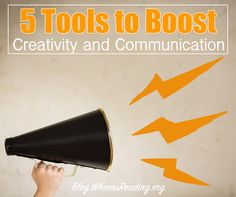 boost creativity and communication