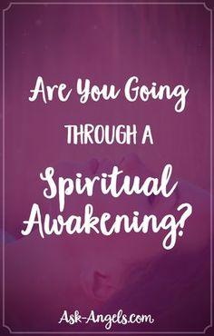 Are You Going Through A Spiritual Awakening?
