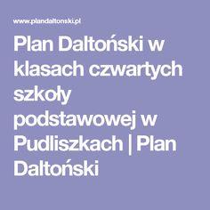 Plan Daltoński w klasach czwartych szkoły podstawowej w Pudliszkach | Plan Daltoński