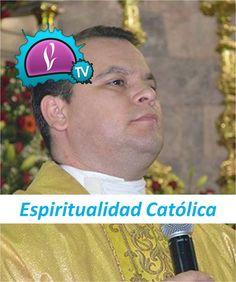 Espiritualidad Católica - Energía viva y algo mas...