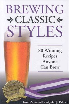 Award-winning brewer Jamil Zainasheff teams up with homebrewing expert John J. Palmer to share award-winning recipes for each of the 80-plus competition styles. Using extract-based recipes for most ca