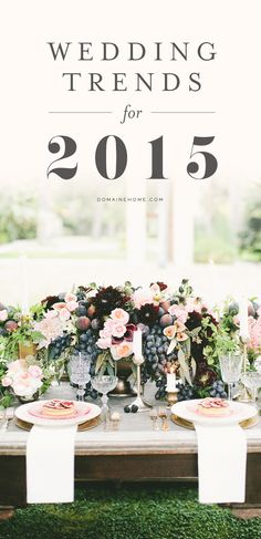 8 Wedding Trends You'll See in 2015