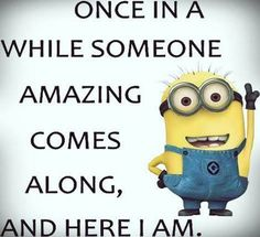 Top 30 Minions Humorous Quotes #Minions #Humorous