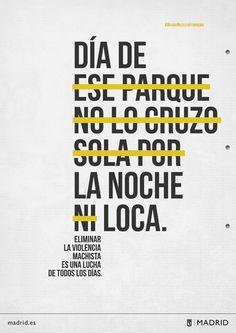 Madrid Necesita Feminismo. Eliminar la violencia machista es una lucha de todos los días. Social Topics, Poesia Visual, Controversial Topics, Social Injustice, Warrior Girl, Feminist Art, Intersectional Feminism, Anti Racism, Power Girl