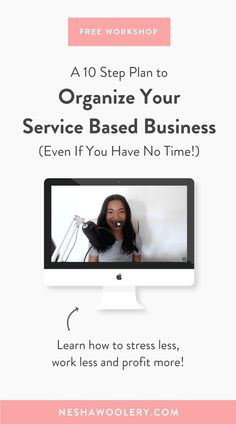 [Free Workshop] My 10 Step Plan to Organize Your Service-Based Business - Even If You Have No Time! Business Entrepreneur, Business Marketing, Social Media Marketing, Entrepreneur Ideas, Email Marketing, Content Marketing, Business Planning, Business Tips, Online Business