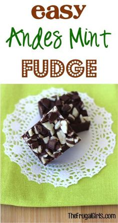 Easy Andes Mint Fudge Recipe!