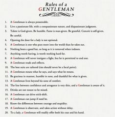 #RulesOfAGentleman .... you don't know what you're missing if you don't have one in your life.  #RealTalk