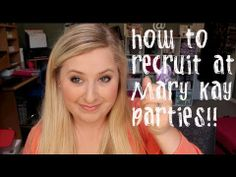 How To Recruit At Mary Kay Parties! As a #Mary Kay #beauty consultant I can help you, please let me know what you would like or need.