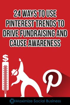 24 Ways to Use Pinterest Trends to Drive Fundraising and Cause Awareness