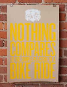 Nothing Compares to the Simple Pleasure of a Bike Ride by Jonny & Stacie Prints