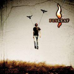 Flyleaf, this is my favorite album.