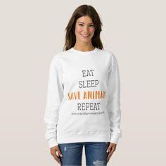 SaveAnimalsQuote Sweatshirt - cyo diy customize unique design gift idea