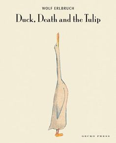 (Gecko) In a strangely heart-warming story, a duck strikes up an unlikely friendship with Death.