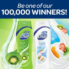 """Try NEW Dial Body Washes!""   Enter for a chance to WIN Dial Vitamin Boost B and Dial FroYo body washes -- plus a $1 off coupon!  Enter now!"