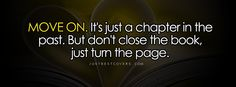 i160.photobucket.com*albums*t162*hotlyts24*fb-covers*au24*life-quotes*move-on-its-just.png (851×315)