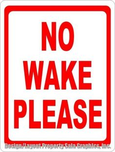 No Wake Zone Sign .Help Keep Wakes Down & Slow Boats Down Near Docks & Shoreline No Wake Zone Sign, Storefront Signs, Waterfront Property, Slow Down, Staying Alive, Round Corner, Signage, Give It To Me, Rust