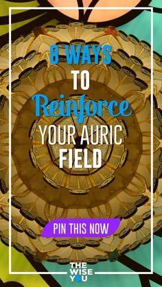 8 Ways to Reinforce Your Auric Field - The Wise You Spiritual Wellness, Spiritual Practices, Spiritual Growth, Spiritual Quotes, Hope Quotes, All Quotes, Tribes Of The World, Us Cellular, Psychic Abilities