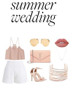 """Beach Summer Wedding"" by marlynp ❤ liked on Polyvore featuring TIBI, Chicwish, Yves Saint Laurent, Alexis Bittar, Kendra Scott, Linda Farrow and Lime Crime"