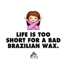 Leave it to the professionals. Our Brazilian wax is $10 off until 7/31. *Regularly $45 - mention when booking: http://fal.cn/BNzs
