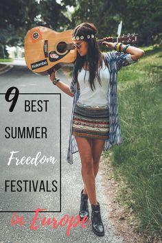 9 Best Summer Freedom Festivals in Europe!