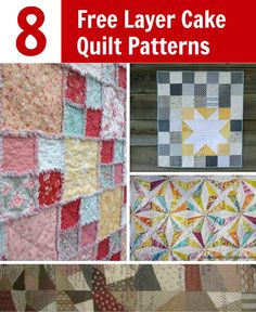 "Make your next quilt faster and easier by choosing a pattern that uses 10"" square pre-cuts. These FREE layer cake quilt patterns are just what you need."