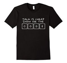 a01b11ad Men's Talk Is Cheap Show Me The Code-Programmer Shirt Small Black Shoppzee  Science T