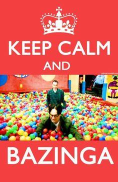 Keep Calm and Bazinga via @BrittZig