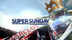 Super Sunday: The Events That Unfolded — Tush Magazine Sunday Events, Tush Magazine, Super Sunday, Barclay Premier League, The Unit