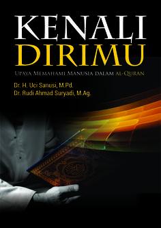Buku Kenali Dirimu: Upaya Memahami Manusia dalam al-Quran