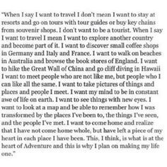 Because it's about travel, not being a tourist. It's about adventures and exploring, not ticking items off a list.