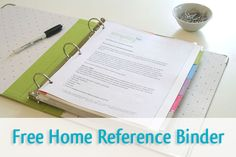 Create a free home reference binder that will help you get organized and save time!