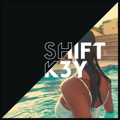 Shift K3Y - 'I Know'