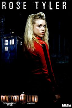 Rose Tyler - 50th Anniversary Doctor Who Poster by feel-inspired on deviantART