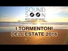 TORMENTONI ESTATE 2016 - CANZONI ESTATE 2016 - YouTube