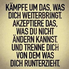 Words to live by Words Quotes, Life Quotes, Sayings, German Quotes, Motivational Quotes, Inspirational Quotes, True Words, Cool Words, Decir No