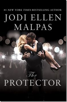 On My Radar: The Protector by Jodi Ellen Malpas - So excited! A new novel is coming in September from Jodi Ellen Malpas, the #1 bestselling author of the This Man Trilogy and the One Night Trilogy. Can't wait to meet Camille and Jake!