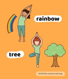Yoga Poses for Kids: Rainbow 🌈 Tree 🌳 Stand tall. Or wiggle and giggle. All parts of you are welcome in yoga.