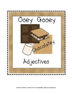 FUN! This adjective activity has a smore theme, as it uses a small snack size hershey bar, a marshmallow, and a graham cracker. It will work great ...