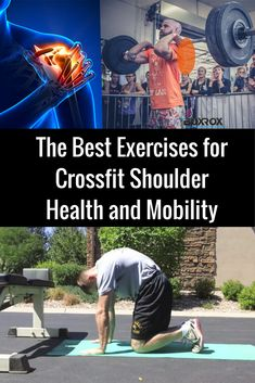 The Best Exercises for Crossfit Shoulder Health and Mobility