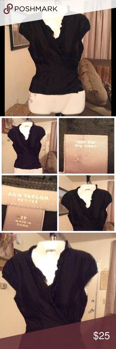 """Ann Taylor 100% Silk Top Top is made of 100% Silk.  Size 2P. Color is Black. Tie around design. Length """"21. Top Laying flat is """"17. This item is NOT new, It is used and in Good condition. Authentic and from a Smoke And Pet free home. All Offers through the offer button ONLY.  Ask any questions BEFORE purchase. Please use the Offer button, I WILL NOT negotiate in the comment section. Thank You Ann Taylor Tops"""
