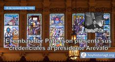 El 17 de noviembre de 1948, arribó a Guatemala el nuevo embajador de Estados Unidos, Richard Patterson, en quien tenían puestas sus esperanzas los enemigos políticos del gobierno del presidente rev… United Fruit Company, The Unit, Presidents, Guatemala City, Enemies, November, Cities