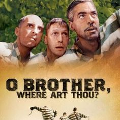 O Brother, Where Art Thou? In the Depression-era deep South, three escapees from a Mississippi prison chain gang embark on the adventure of a lifetime as they set out to pursue their freedom and return to their homes. With nothing to lose and still in shackles, they make a hasty run for their lives and end up on an incredible journey filled with challenging experiences and colourful characters.