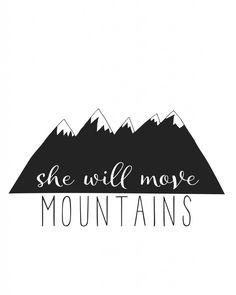Free Printable Art: She will move mountains | Glitter & Grace for dawnnicoledesigns.com